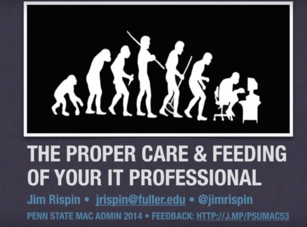 Proper Care & Feeding of I.T. Pro